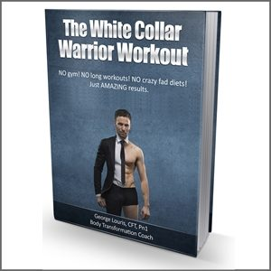 The White Collar Warrior Workout